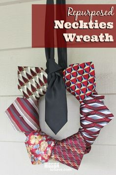This Repurposed Neckties Wreath is the perfect DIY project for Father