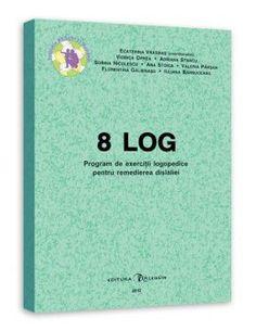 8 LOG. Program de exercitii logopedice pentru remedierea dislaliei: O carte complexa ce poate fi utilizata atat de catre specialisti, cat si de catre parinti, fiind foarte utila in corectarea pronuntiei la copii.  Cuprinde: – prezentarea interventiei logopedice pentru corectarea pronuntiei; – exercitii logopedice pentru corectarea sunetelor principale (S, Z, Ț; Ș, J; Ce, Ci, Ge, Gi; L, R; etc.); – materiale pentru consolidarea pronuntiei corecte (poezii, proverbe).