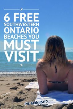 Not sure where to catch some rays with some sand between your toes? Look no further than these amazing Southwestern Ontario beaches! Vancouver, Toronto Canada, Travel Advice, Travel Guides, Travel Tips, Travel Photos, Alberta Canada, Canada Travel, Travel Usa
