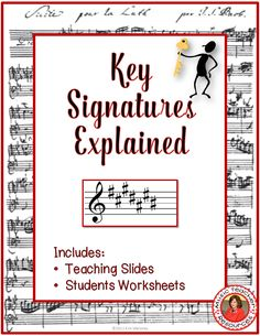 Key Signatures Explained: teaching slides and student pages