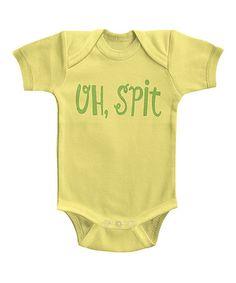 Look at this #zulilyfind! Banana 'Oh Spit' Bodysuit - Infant #zulilyfinds