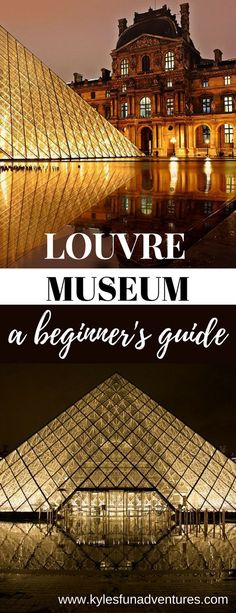 Louvre Museum Paris a beginner's guide | Family Travel Guide #paris #louvre #museum #dreamplace #europe