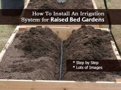 Raised garden Irrigation - How To Install A Raised Bed Garden Irrigation System Step By Step Garden Steps, Lawn And Garden, Garden Club, Garden Gate, Raised Garden Beds, Raised Beds, Compost, Garden Irrigation System, Irrigation Systems