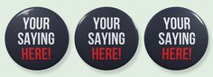 Have a favorite #intactivist saying? We'll design YOURS and send you a button! #i2