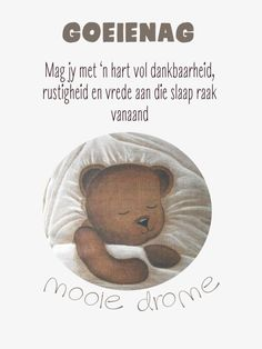 Goeie Nag, Afrikaans, Good Night, Teddy Bear, Motivation, Words, Messages, Lilac, Cottage