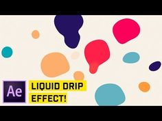 Liquid Drip Effect After Effects CC Tutorial - YouTube