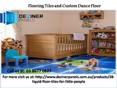 Beautiful Flooring Tiles and Custom Dance Floor only for your homes, work places, bars and restaurants, by Deziner panels and we assure you about the quality and warranty of our product. We also deal in akwa tiles which have been tested and  are harmless to humans. For more details you can visit us at:  http://www.dezinerpanels.com.au/products/28-liquid-floor-tiles-for-little-people