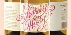 Shameless Hussy Wines via @thedieline