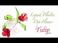 Liquid Plastic Dip Flower - Tulip - Vintage Craft DIY - YouTube