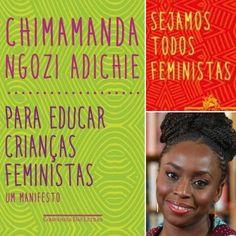 """Chimamanda N. Adichie é uma escritora nigeriana autora de """"Para educar crianças feministas"""". #leandrokarnal publicou na sua fanpage alguns pensamentos dela: Seja uma pessoa completa. A maternidade é uma dádiva maravilhosa mas não seja definida apenas pela maternidade. Seja uma pessoa completa. Vai ser bom para sua filha. Ensine a ela que 'papéis de gênero' são totalmente absurdos. Nunca lhe diga para fazer ou deixar de fazer alguma coisa 'porque você é menina'. 'Porque você é menina' nunca é…"""