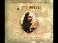 """▶ The White Buffalo - """"Hideous Heart""""  [The White Buffalo is the project of earthy, Oregon-born and Southern California-raised singer/songwriter Jake Smith...didn't pick up a guitar until age 19.] ~~ `j"""