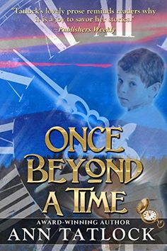 Once Beyond a Time by Ann Tatlock $1.99