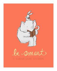Children's Wall Art Print - Be Smart - 8x10 - Kids Nursery Room Decor