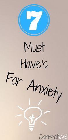 These are the 7 things to consider when you're dealing with anxiety. What it takes to overcome anxiety quickly, and alleviate your anxiety symptoms right off the bat. Consider these 7 Must Have's For Anxiety, if you too suffer from anxiety.