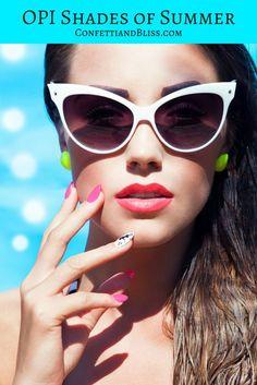 Beautiful OPI Shades That Illuminate Summer | Confetti & Bliss