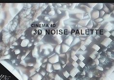Cinema 4D Noise Palette 2015 on Behance