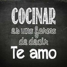 "Cooking is a way to say ""i love you"" Food Quotes, Life Quotes, Say I Love You, My Love, Love Phrases, Love My Husband, Spanish Quotes, English Quotes, True Words"