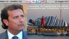 Concordia, la Cassazione conferma la condanna per Schettino: 16 anni