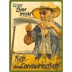 Vintage Tin Sign with Wer Bier trinkt, hilft der Landwirtschaft Various Sizes, multicoloured, Medium by Nostalgic Art