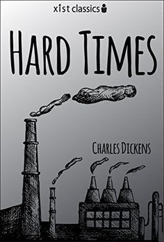 Hard Times (Xist Classics) by Charles Dickens…