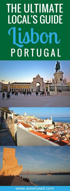 Lisbon, Portugal is a beautiful city by the sea that has so much to offer the visitor. As a local of Lisbon, I have written this local's guide to Lisbon, Portugal, with all the best things to do, see and eat in Lisbon. #lisbon #portugal #travelguide #localguide