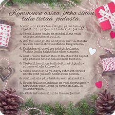 Kymmenen asiaa, jotka sinun tulee tietää joulusta Christmas Love, Christmas Greetings, Christmas Cards, Christmas Decorations, Xmas, Christmas Things, Holidays And Events, Words, Diy