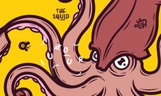 The Squid..