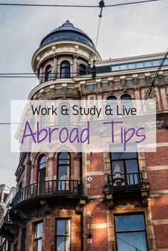 Work & Study & Live Abroad Tips | almostginger.com