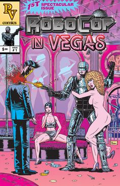 traditionalcomics:  Here's my contribution for a Paul Verhoeven-inspired art show. Robocop meets Showgirls. By BENJAMIN MARRA