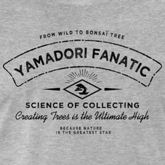 T-Shirt homme Yamadori Fanatic Noir | T-Shirt Bonsaï shop Feel-Spirit [Bonsaï]
