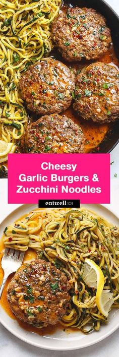 Cheesy Garlic Burgers with Lemon Butter Zucchini Noodles - Rich and juicy, you'll instantly fall in love with these hamburger patties served with plenty of lemony zucchini noodles. (recipes with pasta noodles gluten free) Meat Recipes, Paleo Recipes, Low Carb Recipes, Dinner Recipes, Cooking Recipes, Barbecue Recipes, Cheese Recipes, Good Food, Snacks