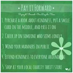 random acts of kindness... it's doesn't have to be spectacular ...