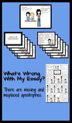 When students first attempt to write essays involving critical thinking and textual analysis they stumble in a myriad of ways, but I have discovered that there are certain issues that arise over and over. A common stumbling block in writing coherent argumentative essays relates to an inability to apply the basic rules of grammar. Essays are often riddled with misplaced and missing apostrophes. This unit will concentrate on the two of the most common uses and misuses of the apostrophe. $