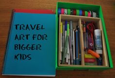 Travel art kit for bigger kids.