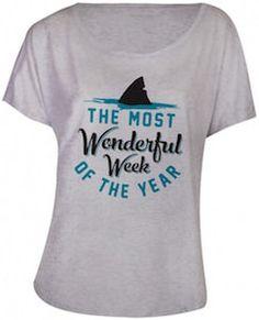 Shark Week The Most Wonderfull Week Of The Year T-Shirt.