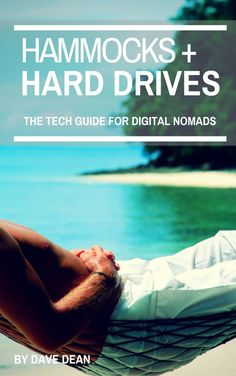 """The second edition of """"Hammocks and Hard Drives: The Tech Guide for Digital Nomads"""" is out now, and on sale. If you work from the road, you need this book. The Road, Disco Duro, Travel Gadgets, People Talk, Packing Light, Digital Nomad, Online Work, Indie Brands, Traveling By Yourself"""