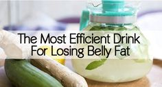 The Most Efficient Drink For Losing Belly Fat