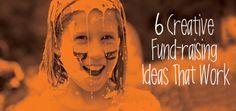 6 Creative Fund-raising Ideas That Work