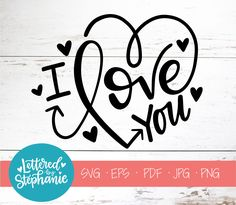 I love you SVG Cut File digital file svg valentines day Valentines Day Drawing, Valentine Day Love, Valentines Day Doodles, Gravure Laser, Diy Blog, Love Wallpaper, Sign Quotes, Svg Cuts, Cutting Files