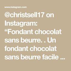 """@christsell17 on Instagram: """"Fondant chocolat sans beurre. . Un fondant chocolat sans beurre facile et rapide à faire . Pour 3 ramequin : 120 g de chocolat noir. 40 g…"""" Math Equations, Instagram, Black People"""