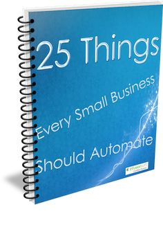 Ebook cover 25 things to automate in your business Ebook Cover, Digital Marketing, Business, Store