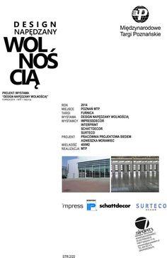 Design Napędzany Wolnością /wystawa MTP Furnica 2014 proj.Pracownia Projektowa Siedem
