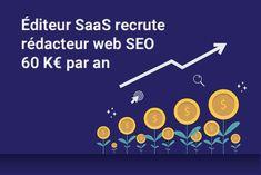 Éditeur SaaS recrute rédacteur web SEO pour 60 K€ par an * Miss SEO Girl Web Seo, Page Web, Startup, Marketing, Amazing, Software