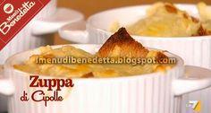 Zuppa di Cipolle   la ricetta di Benedetta Parodi