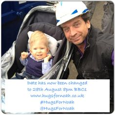DIYSOS program will be on 28th August BBC1 8pm please take a peek over on Facebook as there's an events page just search #HugsForNoah
