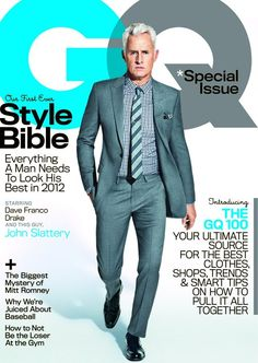 Mad Men Star John Slattery! Dave Franco! and Drake cover the April 2012 Issue of GQ Magazines Style Bible!