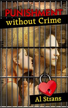 Punishment without Crime: A Family Saga (Contemporary fiction & Romance) by Al Strans http://www.amazon.com/dp/B017RUBUNG/ref=cm_sw_r_pi_dp_EgQQwb0FQ6G1Q