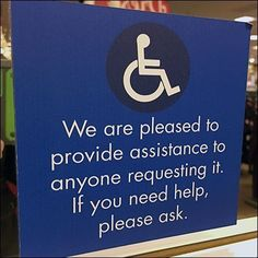 This offer of Assistance and Handicapped Help Upon Request is actually extended to one and all, but the Handicapped symbol… King Of Prussia Mall, Index Page, Retail Fixtures, Saved By Grace, Compare And Contrast, Close Up, Signs, Novelty Signs, Signage
