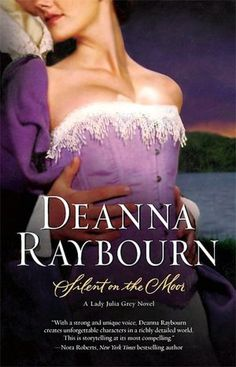 Silent on the Moor (Lady Julia Grey Series #3) This is her ode to Wuthering Heights (YUMMY)