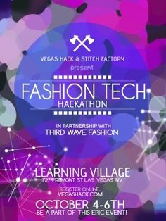 Vegas Hack & Stitch Factory present Fashion Tech Hackathon!
